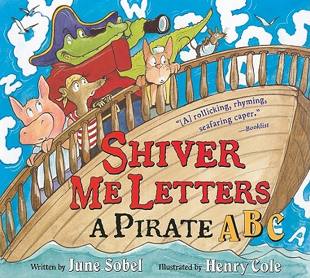 Shiver Me Letters By Sobel, June/ Cole, Henry (ILT)